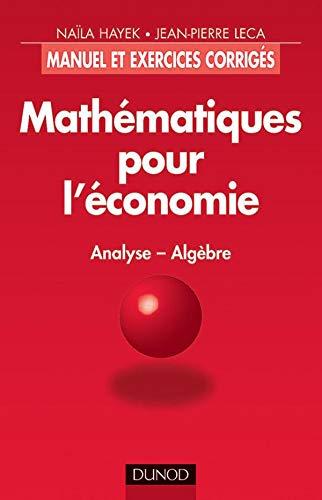9782100038305: Mathématiques pour l'économie