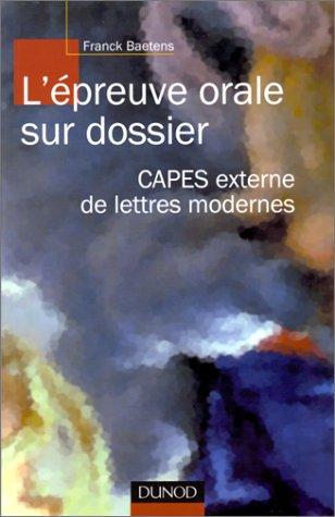 9782100038633: L'épreuve orale sur dossier : CAPES externe de lettres modernes