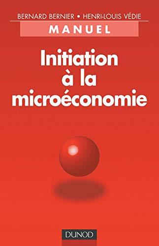 9782100038930: Initiation à la microéconomie : Manuel