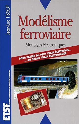 9782100038947: Mod�lisme ferroviaire. Montages �lectroniques