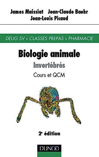 9782100039494: Biologie animale des invertébrés : Cours et QCM