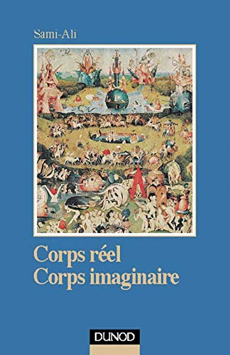 9782100039586: Corps réel, corps imaginaire : Pour une épistémologie psychanalytique