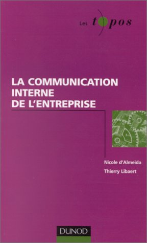 9782100039876: La communication interne de l'entreprise