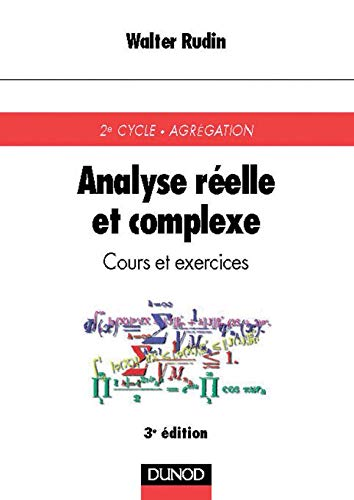 9782100040049: Analyse réelle et complexe : Cours et exercices
