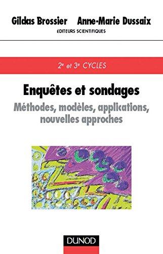 9782100040230: Enquêtes et sondages : Méthodes, modèles, applications, nouvelles approches, 2e et 3e cycles