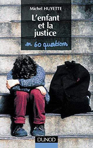 9782100041190: L'enfant et la justice en soixante questions