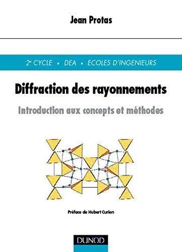 9782100041442: Diffraction des rayonnements : Introducition aux concepts et méthodes
