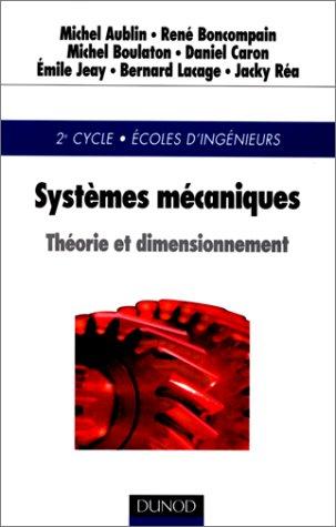 9782100041626: Systèmes mécaniques : Théorie et dimensionnement