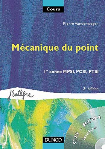 9782100042128: Mécanique du point : 1re année MPSI, PCSI, PTSI : Cours et 63 exercices corrigés