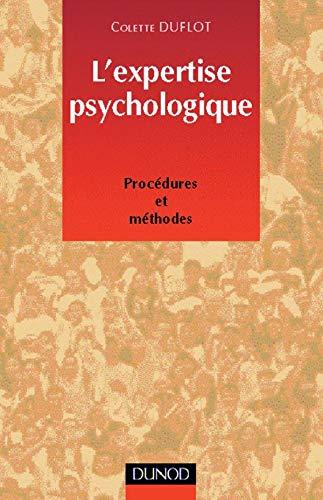 9782100042227: L'EXPERTISE PSYCHOLOGIQUE. Procédures et méthodes