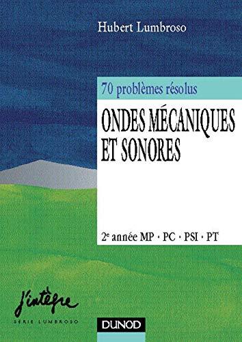 9782100042685: Problèmes de physique : Ondes mécaniques et sonores, 2e année PSI, PC - Problèmes résolus