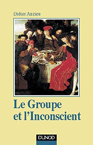 9782100042746: Le Groupe et l'inconscient