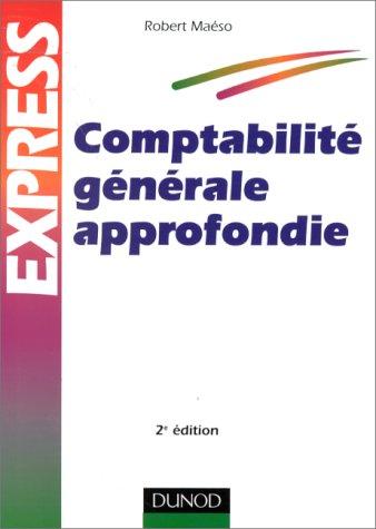 9782100043392: COMPTABILITE GENERALE APPROFONDIE. 2ème édition