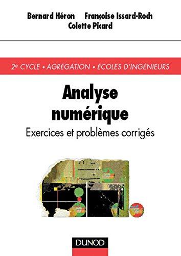 9782100043729: Analyse numérique : Exercices et problèmes corrigés