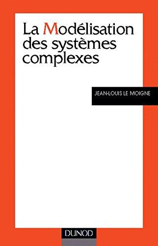 9782100043828: La modélisation des systemes complexes (French Edition)