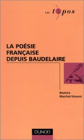 9782100043866: La poésie française depuis Baudelaire