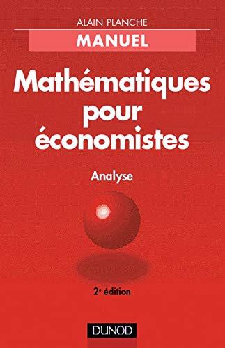 9782100044092: Mathématiques pour économistes: Analyse