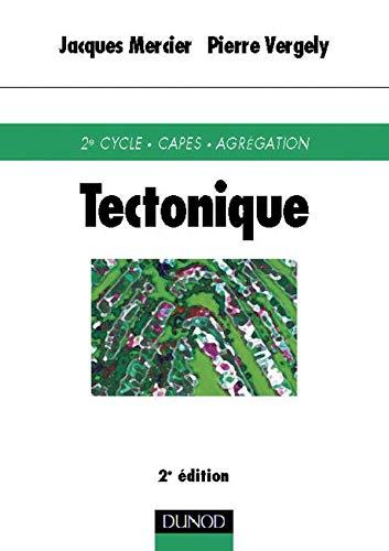9782100044153: Tectonique
