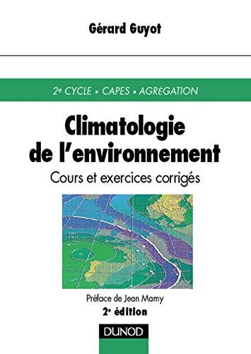 9782100044412: Climatologie de l'environnement, 2e édition
