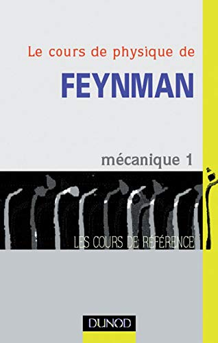 Le Cours de physique de Feynman : Richard Feynman