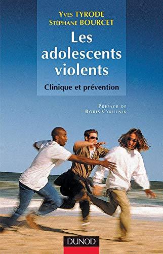 9782100045631: Les adolescent violents : Clinique et prévention
