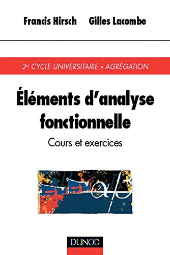 9782100045716: Elements d'analyse fonctionnelle : Cours et exercices