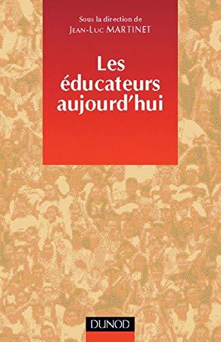 9782100045969: Les éducateurs aujourd'hui