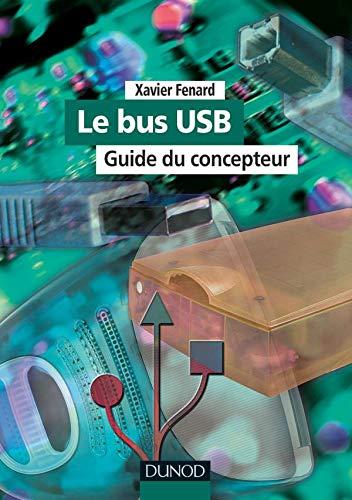 9782100047048: Le Bus USB (+ CD-Rom) : Guide du concepteur