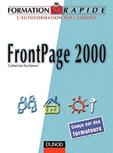 Formation rapide : FrontPage 2000: Szaibrum, Catherine