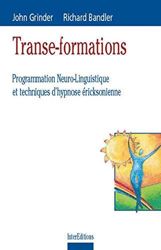 9782100047369: Transe-formations : Programmation neuro-linguistique et techniques d'hypnose éricksonienne