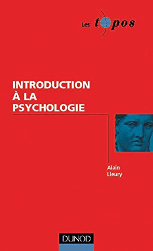 9782100047413: Introduction à la psychologie