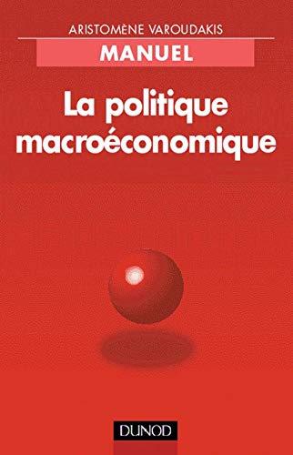 9782100047499: La politique macroéconomique