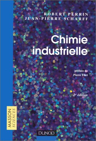 9782100047536: Chimie industrielle, 2e édition