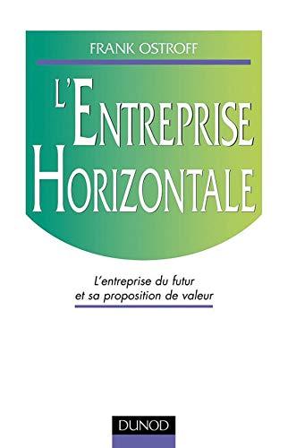 9782100048205: L'Entreprise horizontale : L'Entreprise du futur et sa proposition de valeur