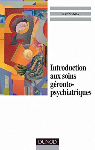 9782100048229: Introduction aux soins g�ronto-psychiatriques