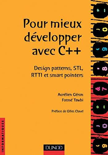 9782100048359: Pour mieux d�velopper avec C++ : design patterns, STL, RTTI et smart pointers