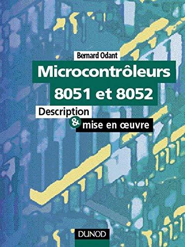 9782100048526: MICROCONTROLEURS 8051 ET 8052. Description et mise en oeuvre