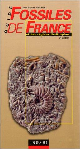 9782100049578: Guide des fossiles de France et des régions limitrophes