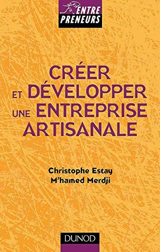 9782100050284: Créer une entreprise artisanale : création, développement, cession