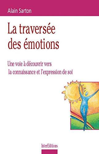 La traversée des émotions. Une voie à: Sarton, Alain