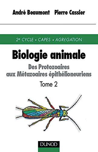 9782100051632: Biologie animale, tome 2 : des protozaires aux métazoaires épithelioneuriens