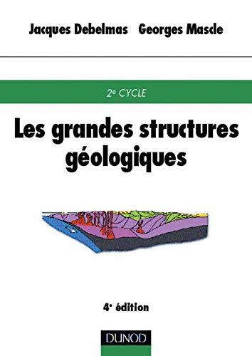 9782100052493: Les grandes structures géologiques
