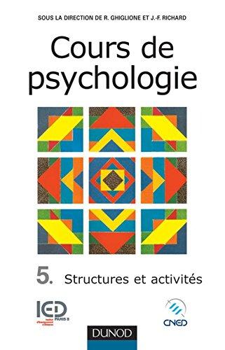9782100052646: Cours de psychologie, tome 5 : Structures et activités