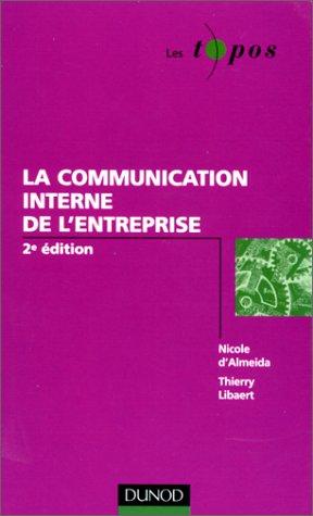 9782100053131: La Communication Interne De L'Entreprise (Les Topos)