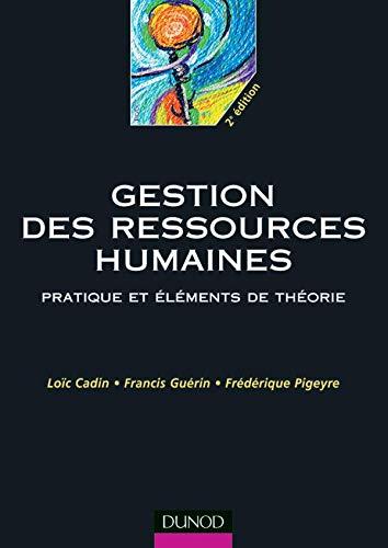 9782100053568: Gestion des ressources humaines : Pratiques et El�ments de th�orie