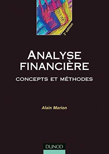 9782100053599: Analyse financière : Concepts et méthodes