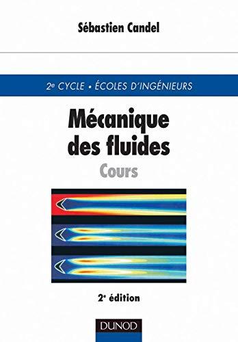 9782100053728: Mécanique des fluides cours, 2e édition