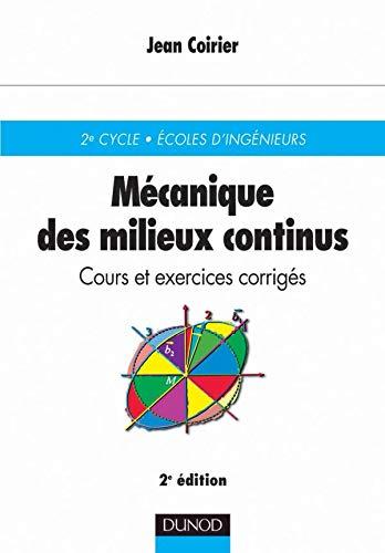 9782100053810: Mécanique des milieux continus, 2e édition