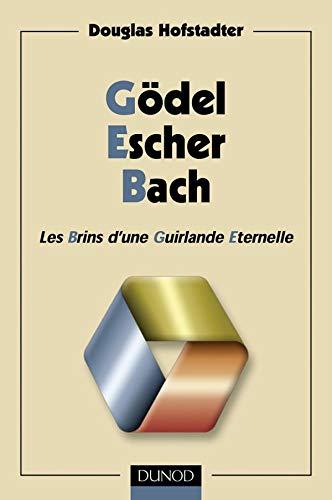9782100054350: Gödel Escher Bach. Les Brins d'une Guirlande Eternelle (Hors Collection)