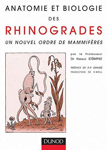 9782100054497: Anatomie et biologie des rhinogrades : Un nouvel ordre de mammifères (Hors Collection)